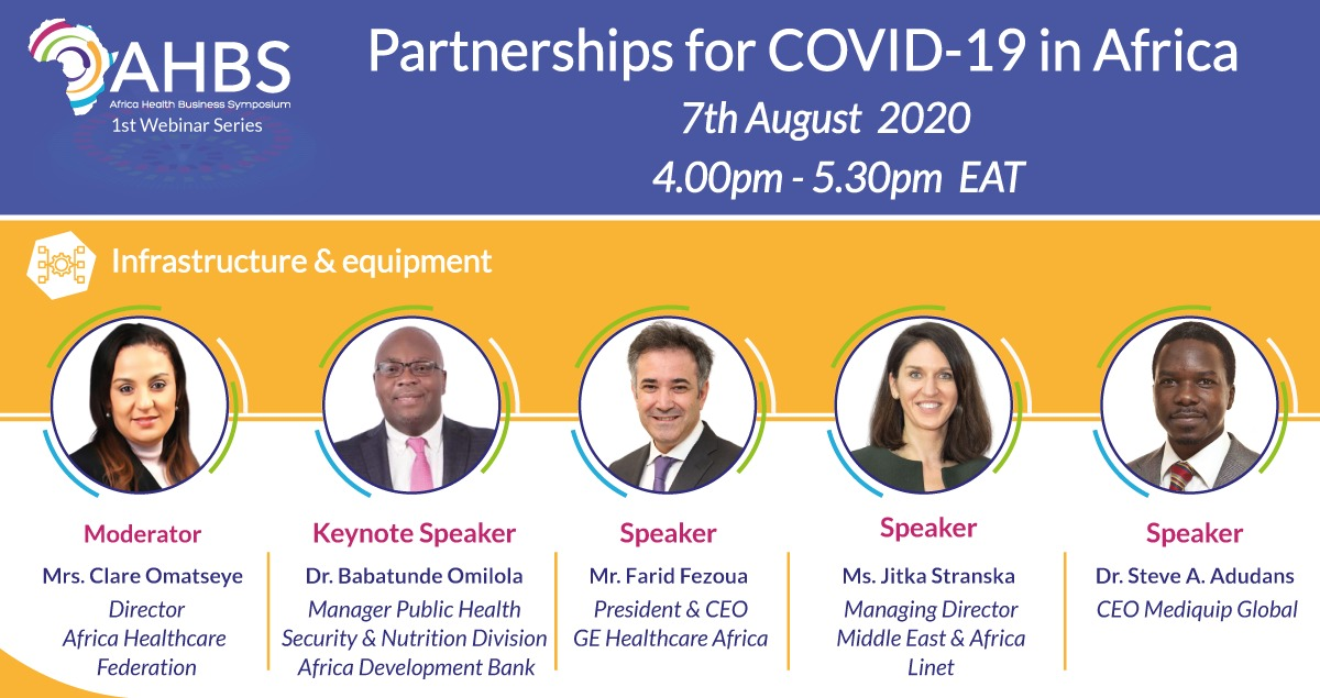 #Webinar: Partnerships for #COVID19 in Africa: Infrastructure & equipment August 7, mark your 🗓️ & register🔗: bit.ly/31fzXud 🔊@TundeOmilola (@AfDB_Group) 🔊@FFezoua (CEO @GE_Africa) 🔊Ms Jitka Stranska (Linet) 🔊@SteveAdudans (CEO @MediquipGlobal) #StaySafeAfrica