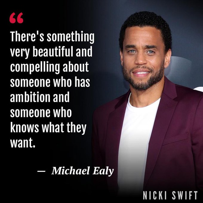 Suddenly we feel full of ambition Happy 47th birthday to Michael Ealy!