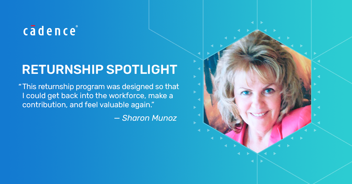 After taking a long break from her career due to caregiving, Sharon Munoz joins our #Cadence Returnship Program.   Learn how this program is helping shape her career.  https://bit.ly/3jXDRkc  #WomenInTechpic.twitter.com/z2372rM5u4
