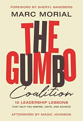 The Gumbo Coalition: 10 Leadership Lessons That Help You Inspire, Unite, and Achieve by Marc Morial @MARCMORIAL $2.99 Kindle Edition Buy: amzn.to/38GOH92