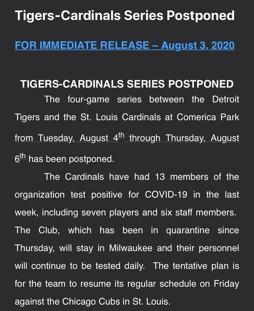 Here's the official postponement of the Cardinals-Tigers series. With the outbreak of 13 cases of COVID-19 in the Cardinals organization, it was inevitable. Between this and the @Ken_Rosenthal report that the Field of Dreams game has been canceled, a rough day for the Cardinals. https://t.co/cgcVqTL0Br