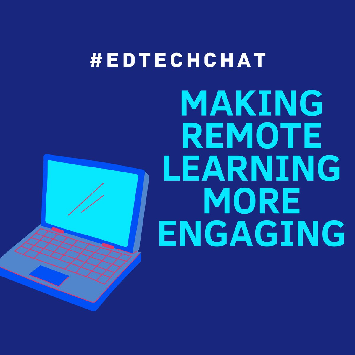 """In one hour, we will be rocking #edtechchat as we discuss """"Making Remote Learning More Engaging"""""""