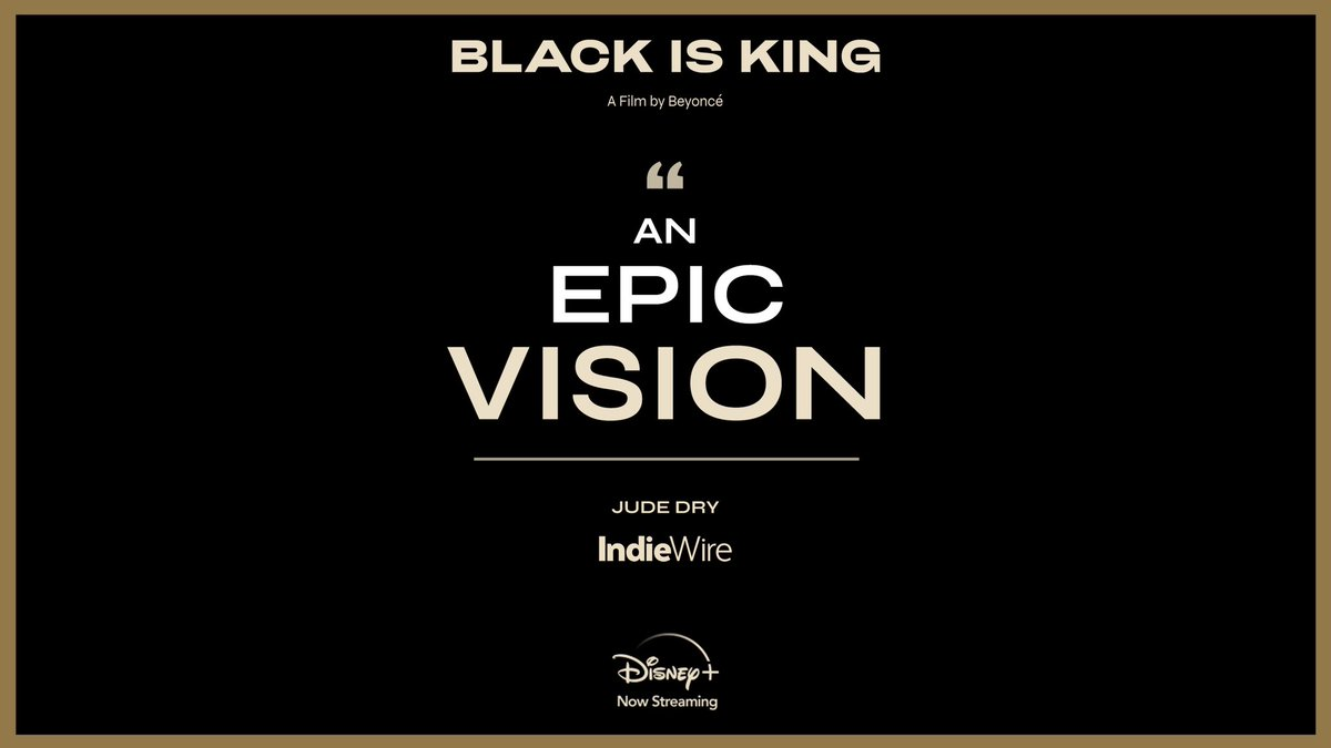 """#BlackIsKing is """"an epic vision."""" Stream the new visual album from Beyoncé now, exclusively on #DisneyPlus."""