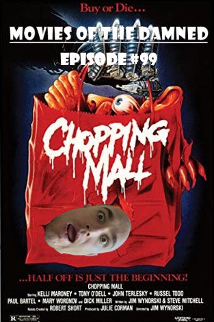 The #MoviesOfTheDamned #podcast is going shopping with episode 99.  https://www.youtube.com/channel/UCDPQ70STftkGbIFq0S8YZmw…  Join us as we discuss #JimWynorski's 1986 #ScienceFiction #HorrorComedy #ChoppingMall.  #Killbots #Robots #BuyOrDie #ShoppingMall #Robot #SecurityRobots #SecurityRobot #Horror #Shudderpic.twitter.com/rbraO10yFJ