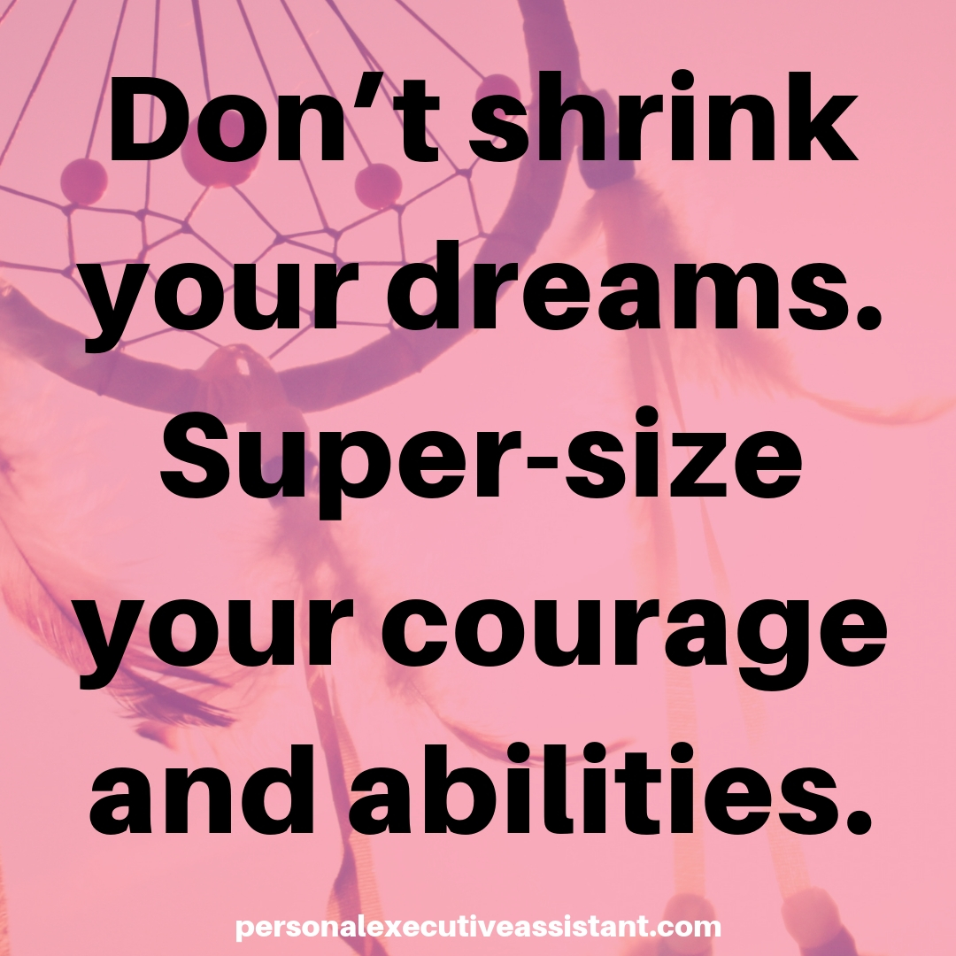 Don't shrink your dreams. Super-size your courage and abilities.  #quotestagram #creativelifehappylife #bosslady #virtualassistant #businesspic.twitter.com/4Cv5QTlLJH