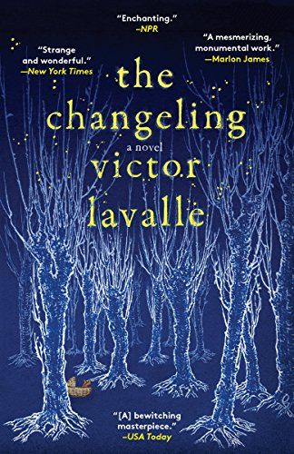 The Changeling: A Novel by Victor LaValle @victorlavalle $2.99 Kindle Edition Buy: amzn.to/2jMiUyj