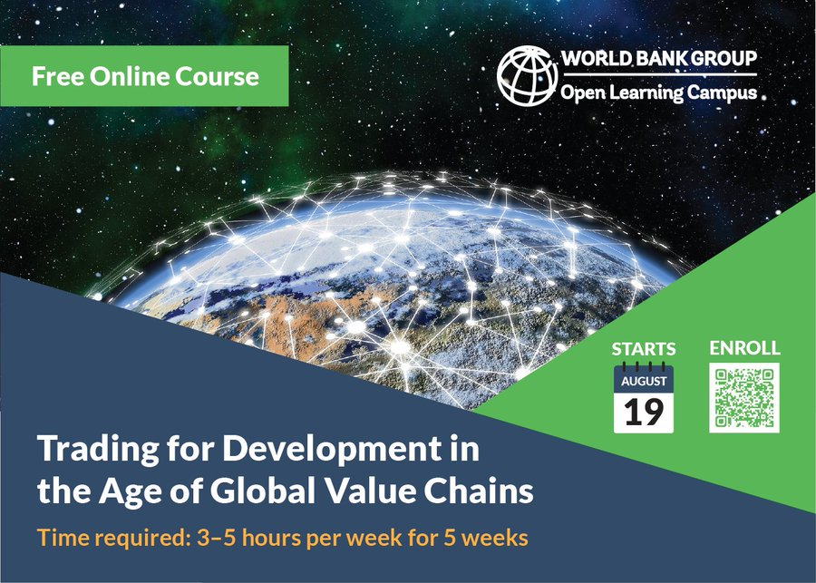 FREE ONLINE COURSE: Global Value Chains (#GVCs) now account for almost half of all international #trade. Learn how GVCs can become more sustainable and inclusive for the benefit of all. wrld.bg/NmMV50Ah1Pg #OpenLearningCampus #LearnFromHome #WorldBank #MOOC #WDR2020
