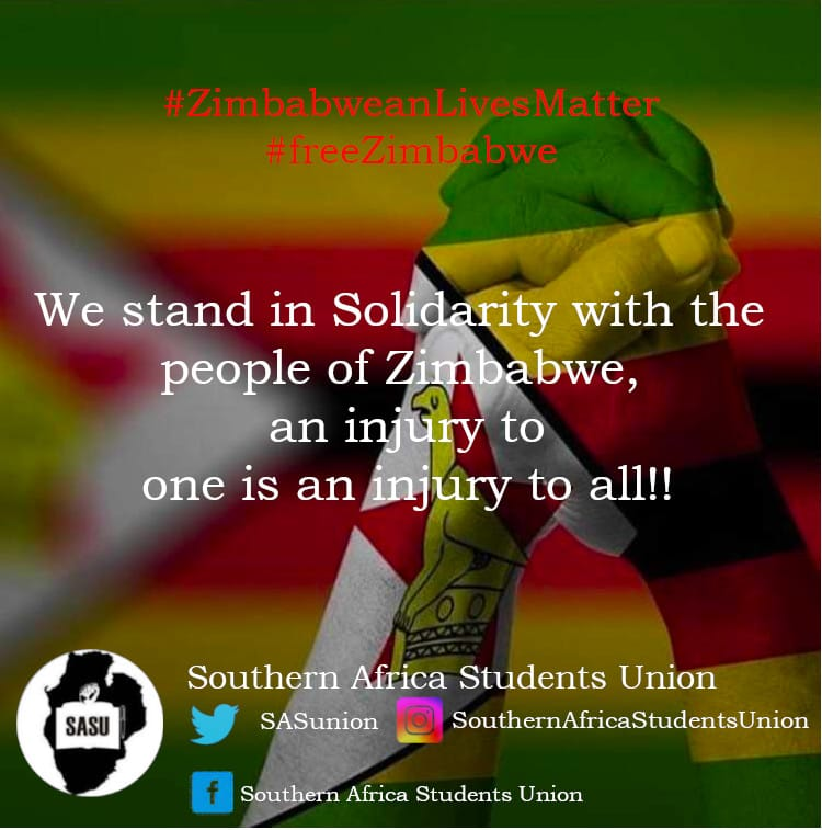The Southern African Students Union @SASUnion has sent a message of solidarity to the students and citizens of Zimbabwe. WE ARE NOT ALONE!