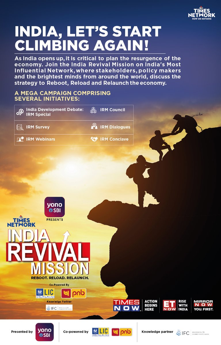 It is time for the #IndianEconomy to start climbing again. Join the @TimesNetwork #IndiaRevivalMission to watch stakeholders, policymakers and the brightest minds from around the world strategize to #RebootReloadRelaunch the economy. Tune in to @TimesNow @ETNOWlive @MirrorNow. https://t.co/thXRtlaZp1