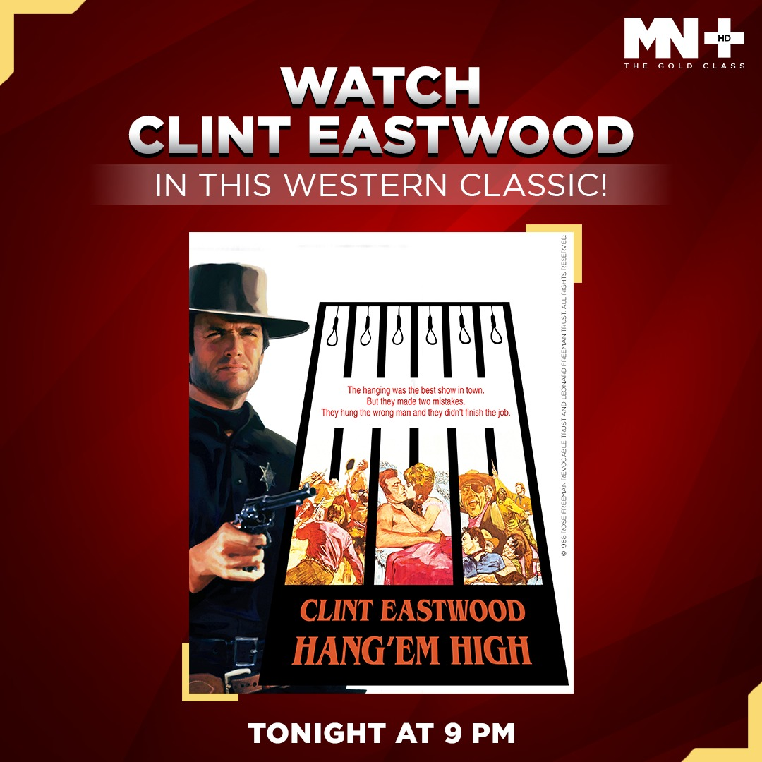 There are good guys. There are bad guys. Then, there is #ClintEastwood in Hang 'em High! Watch this revenge story tonight at 9 PM, only on MN+.  #HangEmhigh #GoldClassMovie https://t.co/jPm79KCrCZ