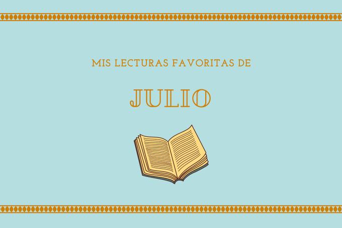 Mis lecturas favoritas de JULIO