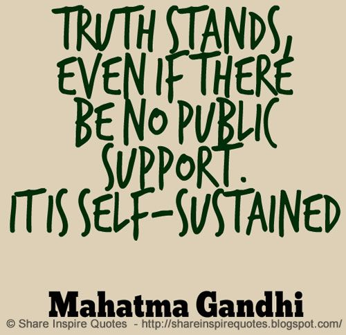 Truth stands,even if there be no public support. It is self-sustained ~Mahatma Gandhi  YouTube Link - https://buff.ly/2D7PSmE  #videoquotes #videos #youtube #youtubevideos #facebook #facebookvideos #instagram #mondaymotivation #motivational #motivationalquotes #motivationalvideospic.twitter.com/v7uo8MzQ17