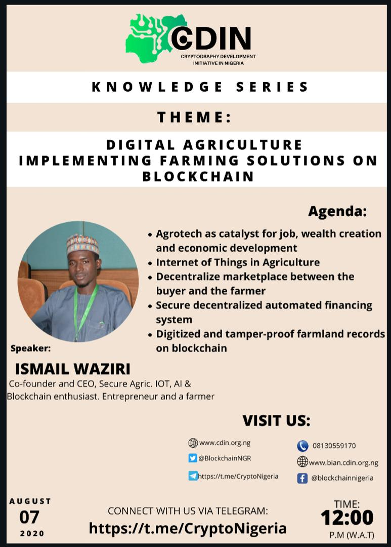 Blockchain technology application for enhanced and digitized farming activities... #futureofAgriculture Era of smart interconnected devices and blockchain Technolgy in Agriculture. Join us at #cdin #knowledgeSeries this week as we host  @_waziri_ismailpic.twitter.com/uONZd9DoKk