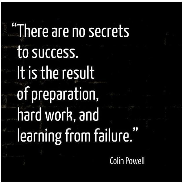 """""""There are no secrets to success. It is the result of preparation, hard work, and learning from failure."""" ~ Colin Powell  #success #successquote #preperation #hardwork #learning #failure #learningfromfailure #Motivation #motivationalquote #Motivationofthedaypic.twitter.com/YusbD5ywt5"""