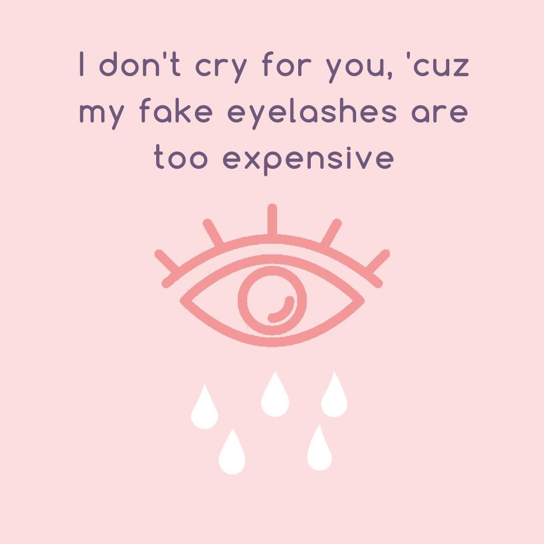 I don't cry for you, 'cuz my fake eyelashes are too expensive #ArisonLashes #fakeeyelashes #fakelashes #falselashes #eyelashes #falseeyelashes #lashquote #makeupmeme #makeupmemes #beautymeme #beautymemes #lashmemes #lashmemepic.twitter.com/fcAwhbDUhU