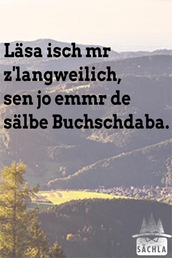 Läsa isch mr z'langweilich, sen jo emmr de sälbe Buchschdaba. https://saechla.de/schwabenwitze/ - - - #saechla #schwäbisch #schwaben #ländle #stuttgart #badenwürttemberg #dialekt #lustig #humor #fun #witze #lesen #buchpic.twitter.com/Qn7LYMD9ET