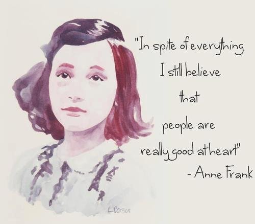 Today's #quoteoftheday is from Anne Frank, arrested #OTD 1944. Anne had written her last diary entry three days earlier. She was murdered in Bergen-Belsen concentration camp in February 1945. #Holocaust #WW2pic.twitter.com/2APTm4mT0f