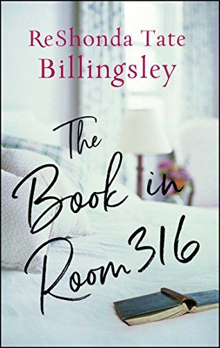 The Book in Room 316 by ReShonda Tate Billingsley @ReShondaT $1.99 Kindle Edition Buy: amzn.to/3fj95i9