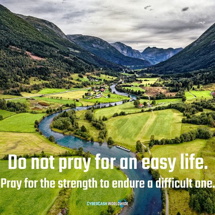 Do not pray for an easy life, pray for the strength to endure a difficult one. https://cybercashworldwide.com  #challengeyourself #doyourbest #youcandoit #focusonyourself #makeyourselfproudpic.twitter.com/GzqcQhIImD