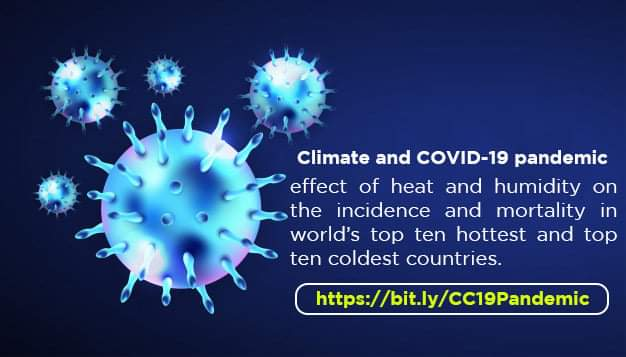 Climate and COVID-19 pandemic: effect of heat and humidity on the incidence and mortality in world's top ten hottest and top ten coldest countries. Click on this link to read and Download Article. bit.ly/CC19Pandemic