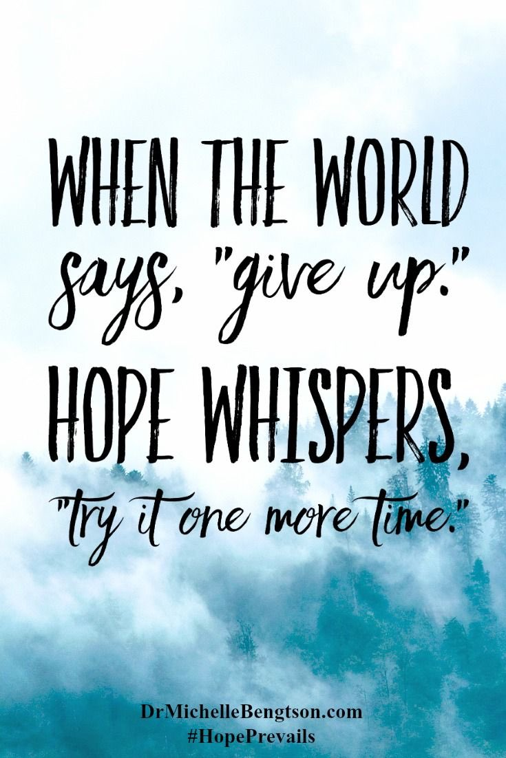 A quote to remember: never give up!