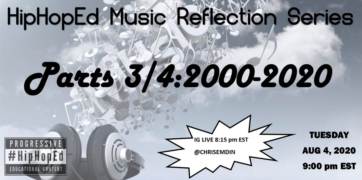 Tonight 9pm EST #HipHopEd Music Reflection Series Parts 3/4 2000-2020 pic.twitter.com/qYiHayRY3s