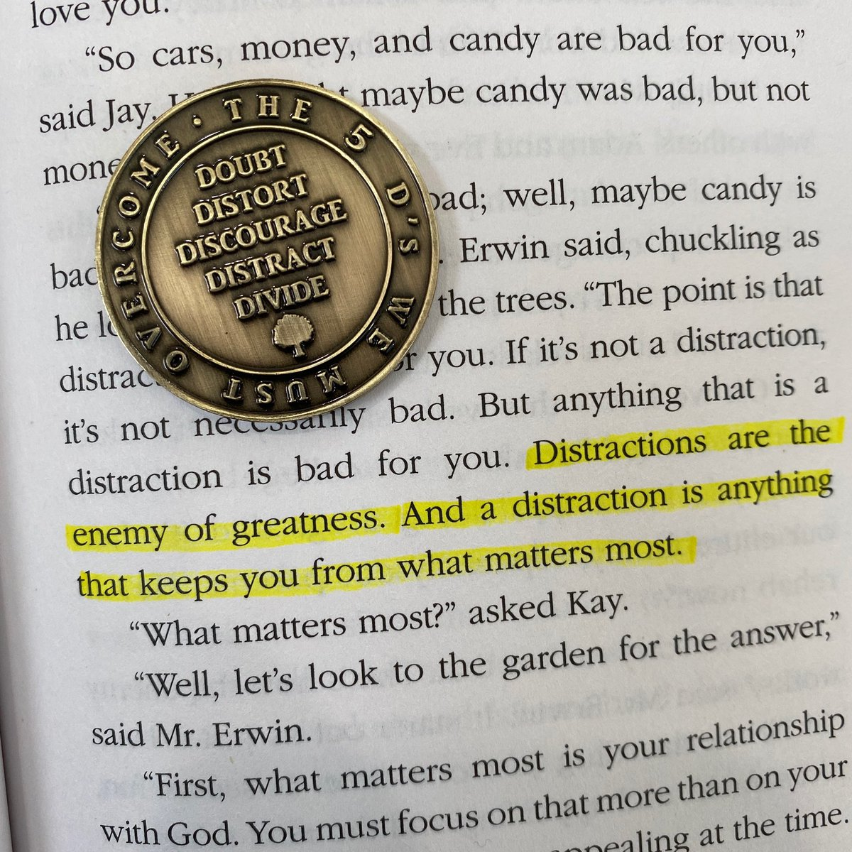 """Distractions are the enemy of greatness. Focus on what matters most today! Pic from Pg 55 from """"The Garden."""""""