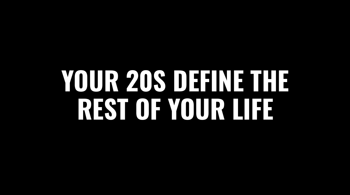 Your 20s define the rest of your life  Avoid  - Drugs - Alcohol - Smoking - Opening your legs for that low-value Bitch  Spend more time in building your life    Learn - Writing - Selling   Build  - Body - Assets - Brain  Don't be another frustrated average person on this planetpic.twitter.com/S78neLWS8u