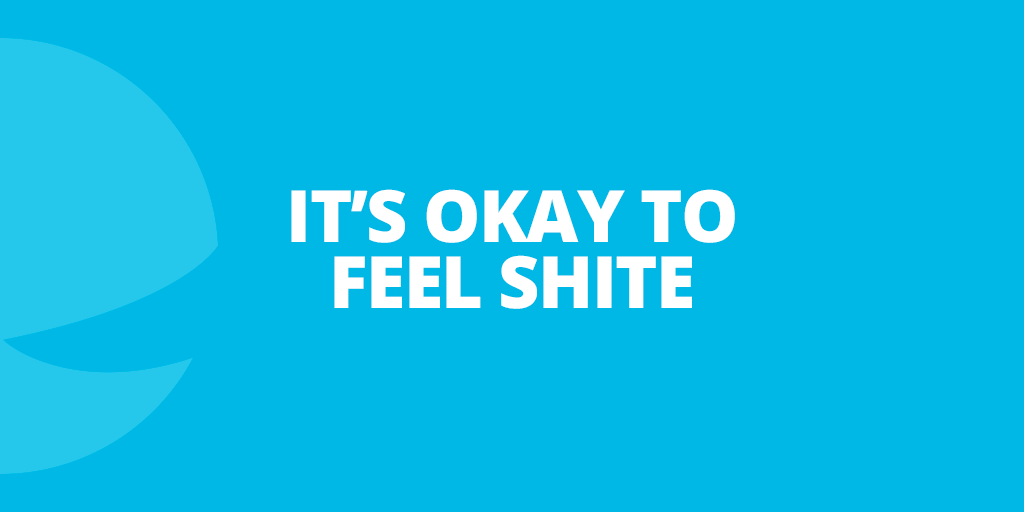 You don't have to feel good all the time. We all have mental health, sometimes it's up, and sometimes it's down. If you feel shite it's okay, and it's okay to say it. No one should ever feel ashamed to admit that they're struggling with their mental health. pic.twitter.com/iELrbr5DX6