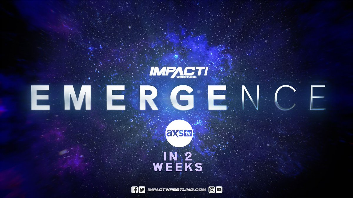 Impact Wrestling Announces Two-Week Emergence Special