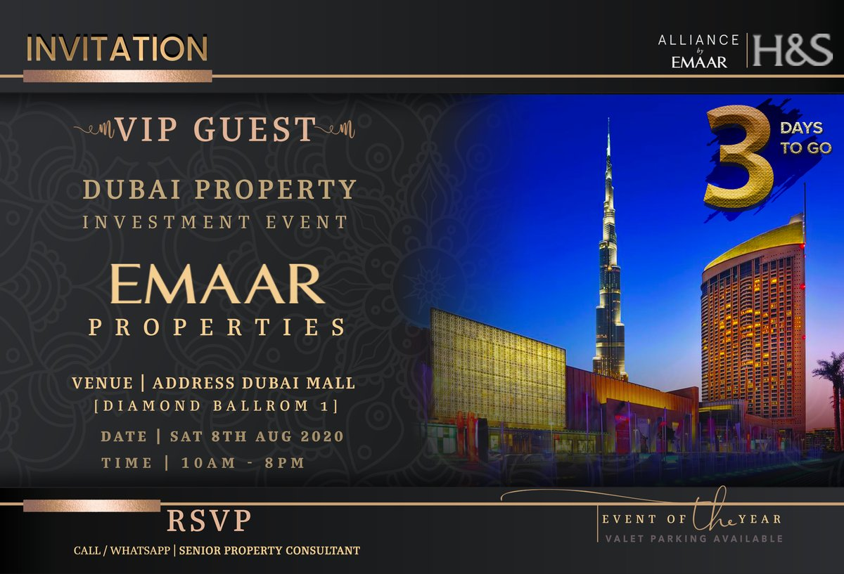 3 Days to go - Dubai Investment Event  Your Exclusive Invite for One Day Sale Showcasing Emaar Properties Dubai Property Investment Event  Venue: Address Dubai Mall at Diamond Ballroom Date: 8th Aug 2020 Time: 10:00 AM to 8:00 PM  For Booking https://emdubai.com/882020eventpic.twitter.com/pdpoLq1FU6