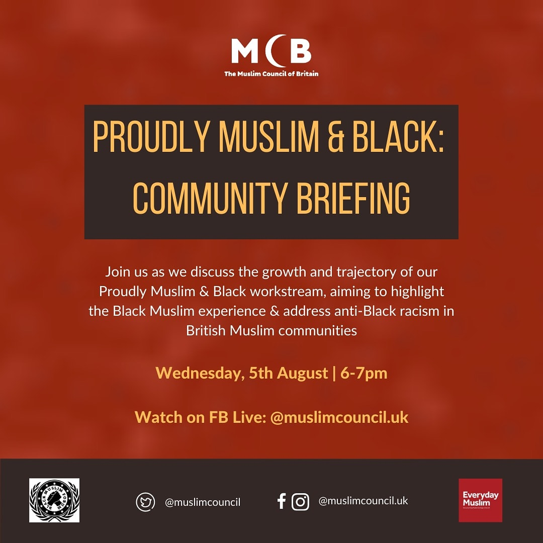 📢 Proudly Muslim & Black: Community Briefing 🗓 Wednesday, 5th August ⏰ 6-7pm ➡️ Watch on FB Livestream: facebook.com/muslimcouncil.… #BlackLivesMatter