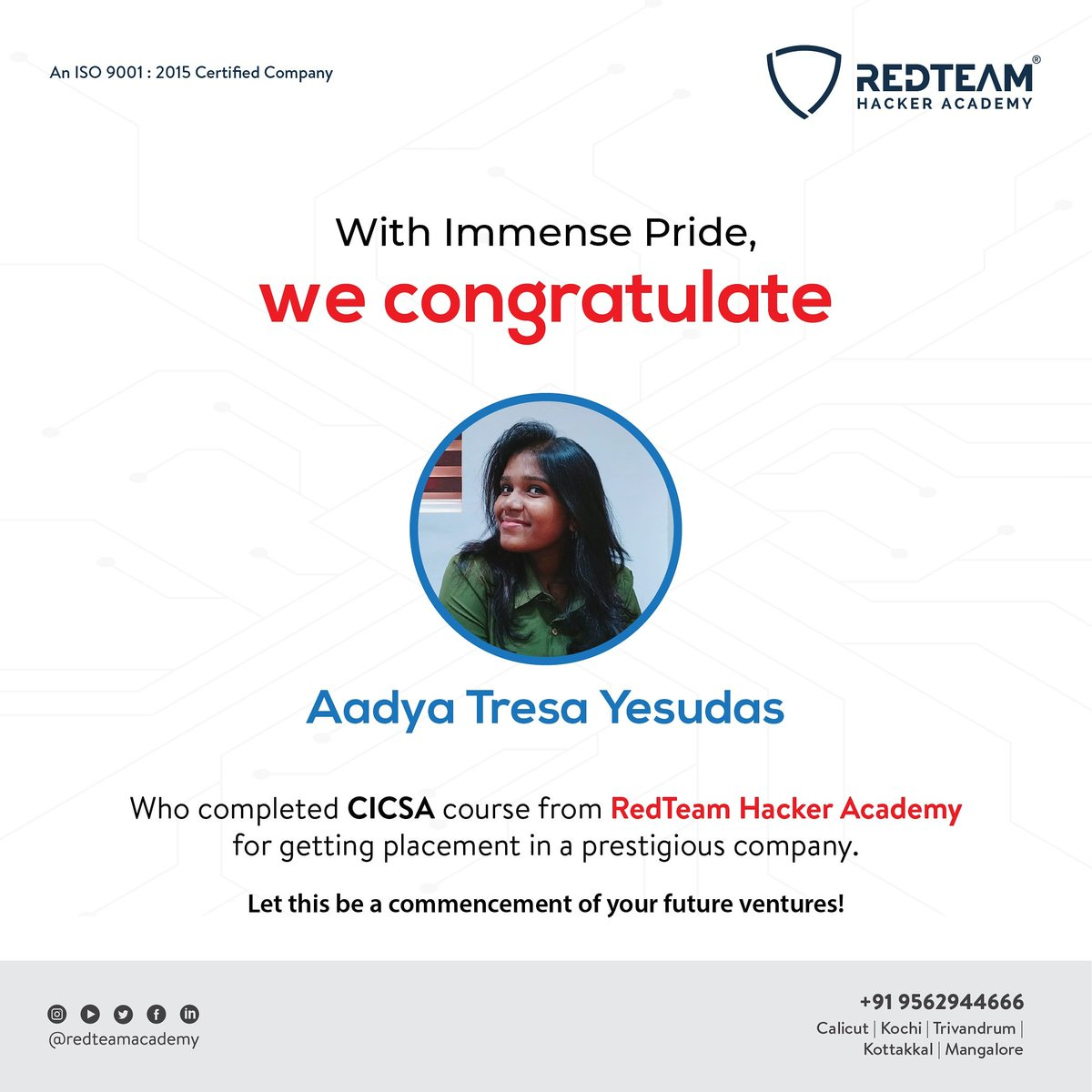 RedTeam Hacker Academy expresses full-hearted appreciation to Ms. Aadya Tresa Yesudas, for her successful placement in a very reputed company, after the completion of CICSA course. #cybersecurity #ethicalhacker #ethicalhacking #cybersecuritytraining #RedTeamHackerAcademypic.twitter.com/NC1MtMaMXP
