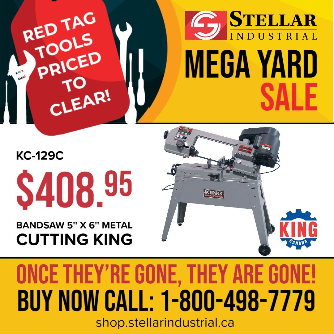 Our Stellar MEGA, Red Tag Tools Event starts now beginning with King Tools.  Look out for new items daily. Remember these items are limited, so if you see it, and you want it, call or email us now! 1-800-498-7779 | sales@stellarindustrial.ca #kingTools #toolssale #bandsaw pic.twitter.com/0SlYEJbmGN