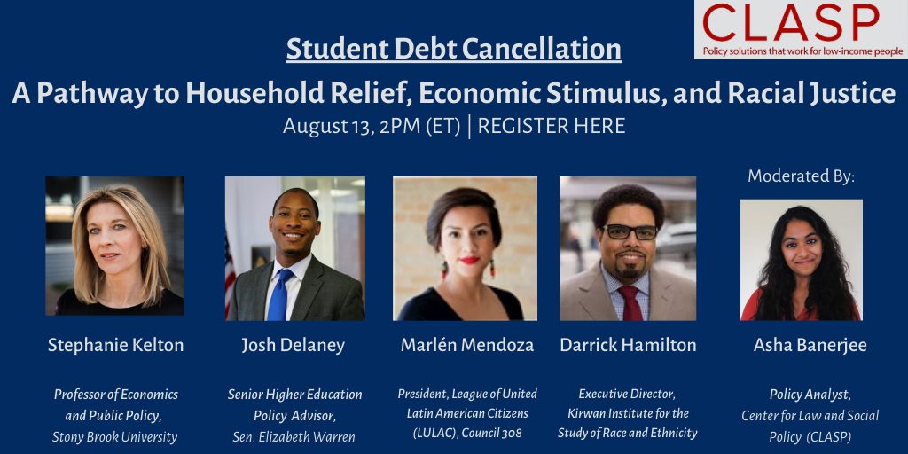 The pandemic and the recession it triggered have only intensified issues of college affordability. Join CLASPs @AshaBanerjee on student debt cancellation on August 13! Register here and spread the word: @StephanieKelton @jddelaney @DarrickHamilton register.gotowebinar.com/register/12822…