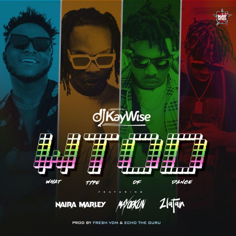 DJ Kaywise x Mayorkun, Naira Marley, Zlatan https://t.co/vMbHxPvpdA #trending https://t.co/QMtYnGTVLn