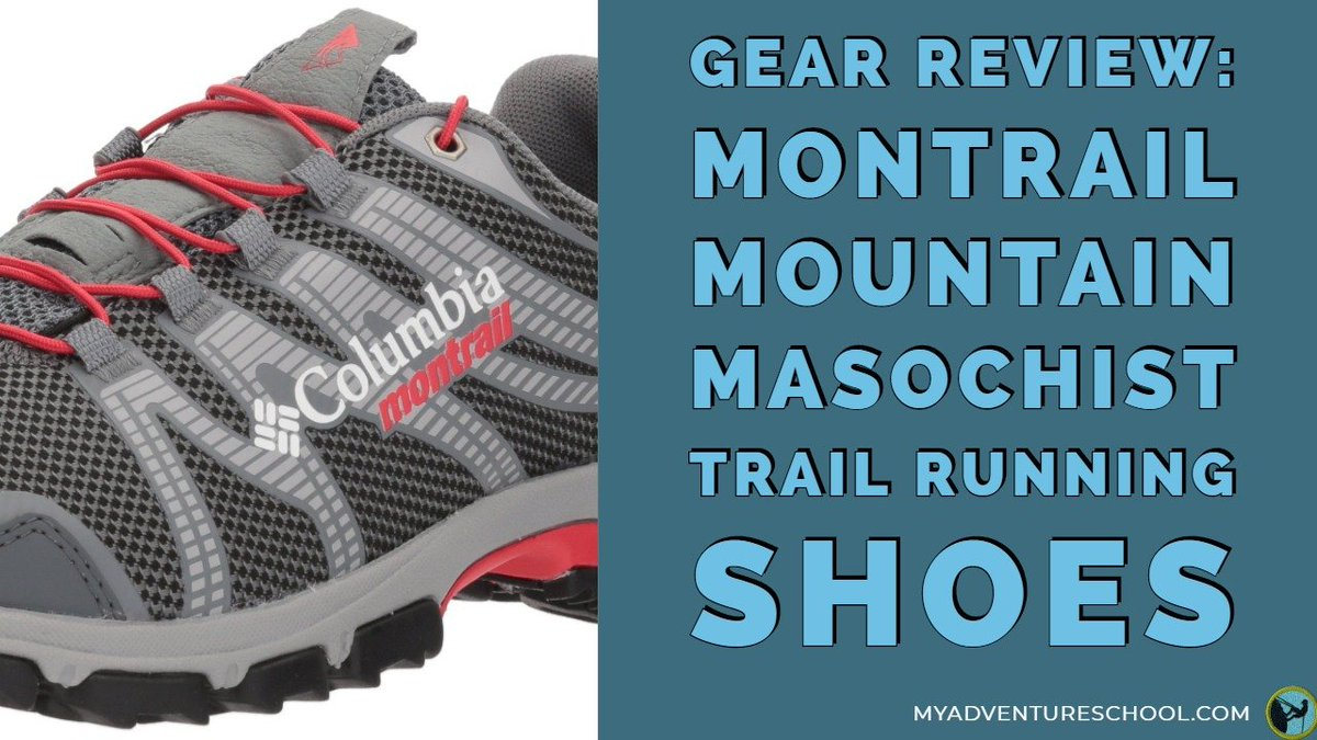 https://t.co/jKQGXGQGUO (Gear Review: Montrail Mountain Masochist #TrailRunning Shoes) Adventure School - https://t.co/0p5sqWXNzr #Hiking https://t.co/XXCmIrlcWo