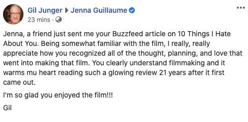 I was having one of those terrible mental health days where I feel like I suck at everything...and then the director of 10 Things I Hate About You messaged me to tell me he appreciated something I wrote about the movie?!?!   Thank you universe. pic.twitter.com/xt0GKnXVfp