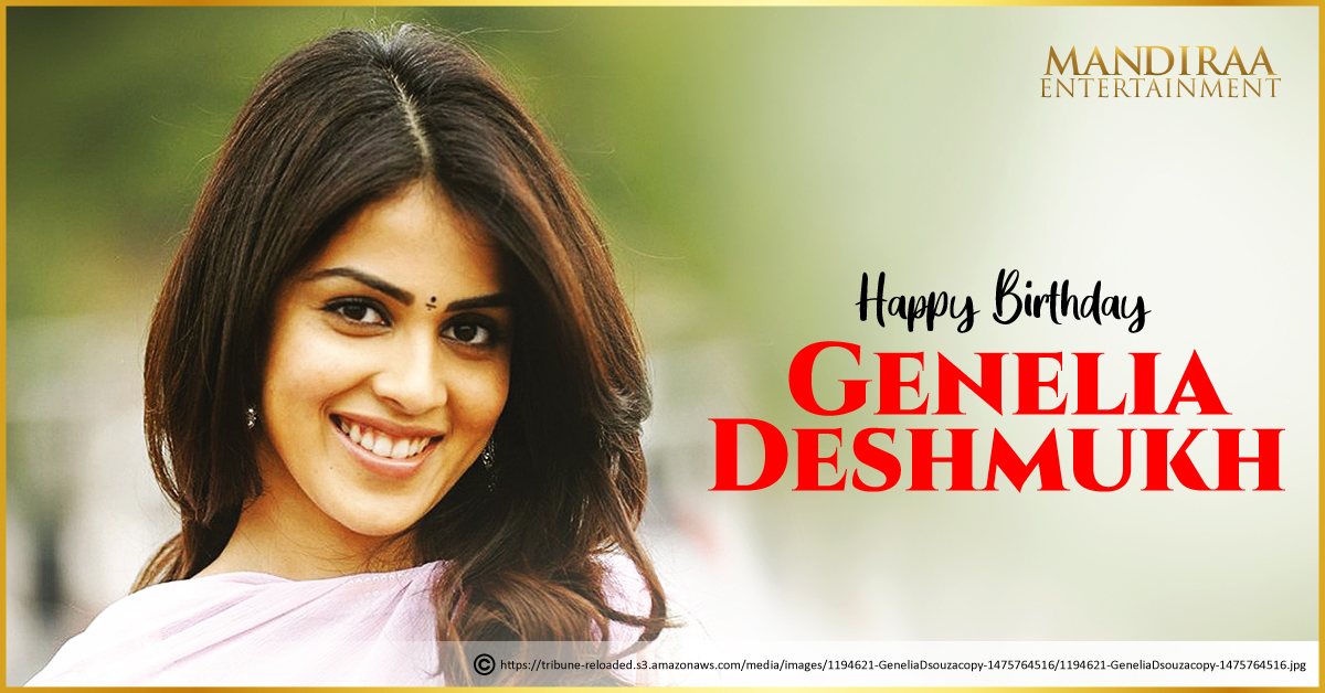 Happy Birthday to the woman whose smile instantly steals hearts, Genelia Deshmukh! @geneliad #MandiraaEntertainment #HappyBirthdayGeneliaDeshmukh #GeneliaDeshmukh