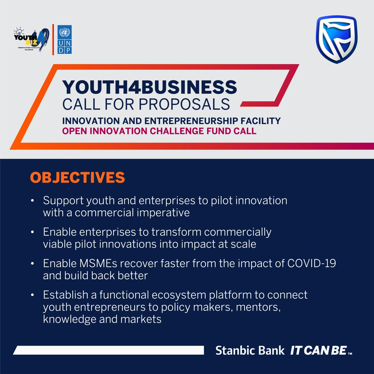 CALL FOR PROPOSALS: @UNDPUganda in collaboration with Stanbic Uganda Holdings Limited (SUHL) hereby invites you to submit a Proposal to an Open Innovation Challenge Fund Call for the Youth4Business Innovation & Entrepreneurship Facility. #ItCanBe pic.twitter.com/smUzd9GPvK
