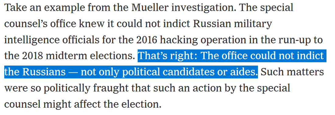 2. We include a nugget from Weissmanns forthcoming book. The Mueller team knew they could not indict Russian officials in run up to 2018 midterms. The upshot: It shows the broad scope of the DOJ protocol, contradicting how Barr has recently described it. Excerpt from op-ed.👇