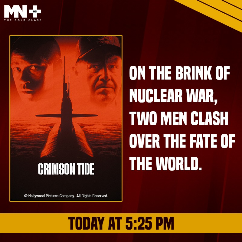 In the face of an ultimate nuclear showdown, one man has absolute power and another man will do anything to stop him. Watch #CrimsonTide today at 5:25 PM, only on MN+.  #DenzelWashington https://t.co/M9ZyUIAzhv