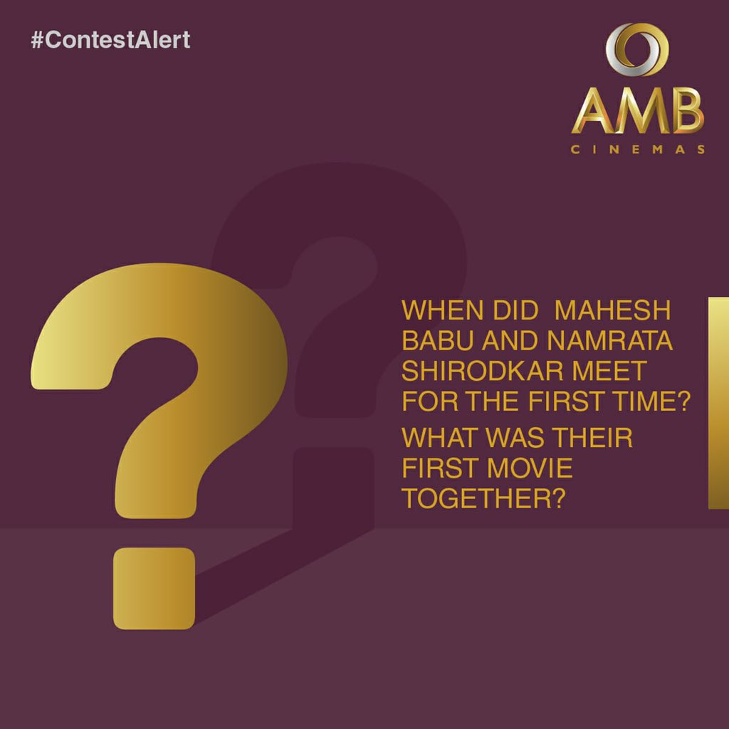 🚨#ContestAlert 2 - When did @urstrulyMahesh and Namrata Shirodkar meet for the first time and what was their first movie together?😄 📄For criteria and other details on the contest, visit our Facebook page or Instagram account! ***Terms & Conditions Apply*** (1/2)