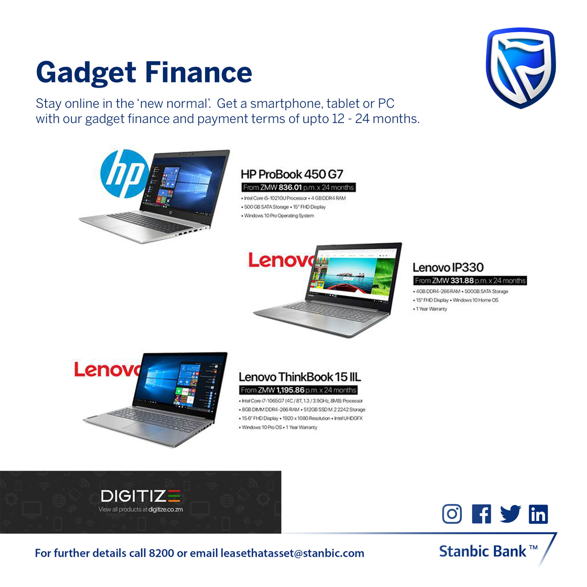 Make working and learning from home easier with our Gadget Finance. Get any internet enabled gadget from our approved suppliers and pay for it for up to 24 months. Speak to us on 8200 or email leasethatasset@stanbic.com #ItCanBe #BankingZambiapic.twitter.com/1fdEPGatiX