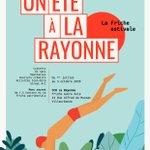 Image for the Tweet beginning: [Un été à La Rayonne] La