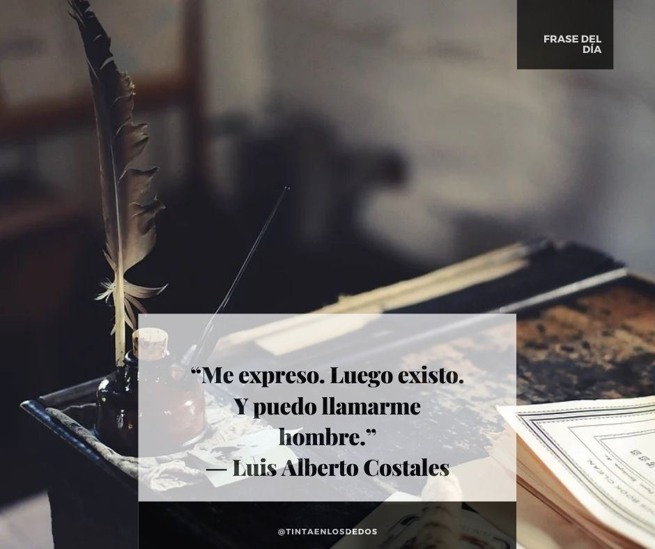 """""""Me expreso. Luego existo. Y puedo llamarme hombre."""" ― Luis Alberto Costales #Frases #TELD https://t.co/RQ0lTR7oO3"""