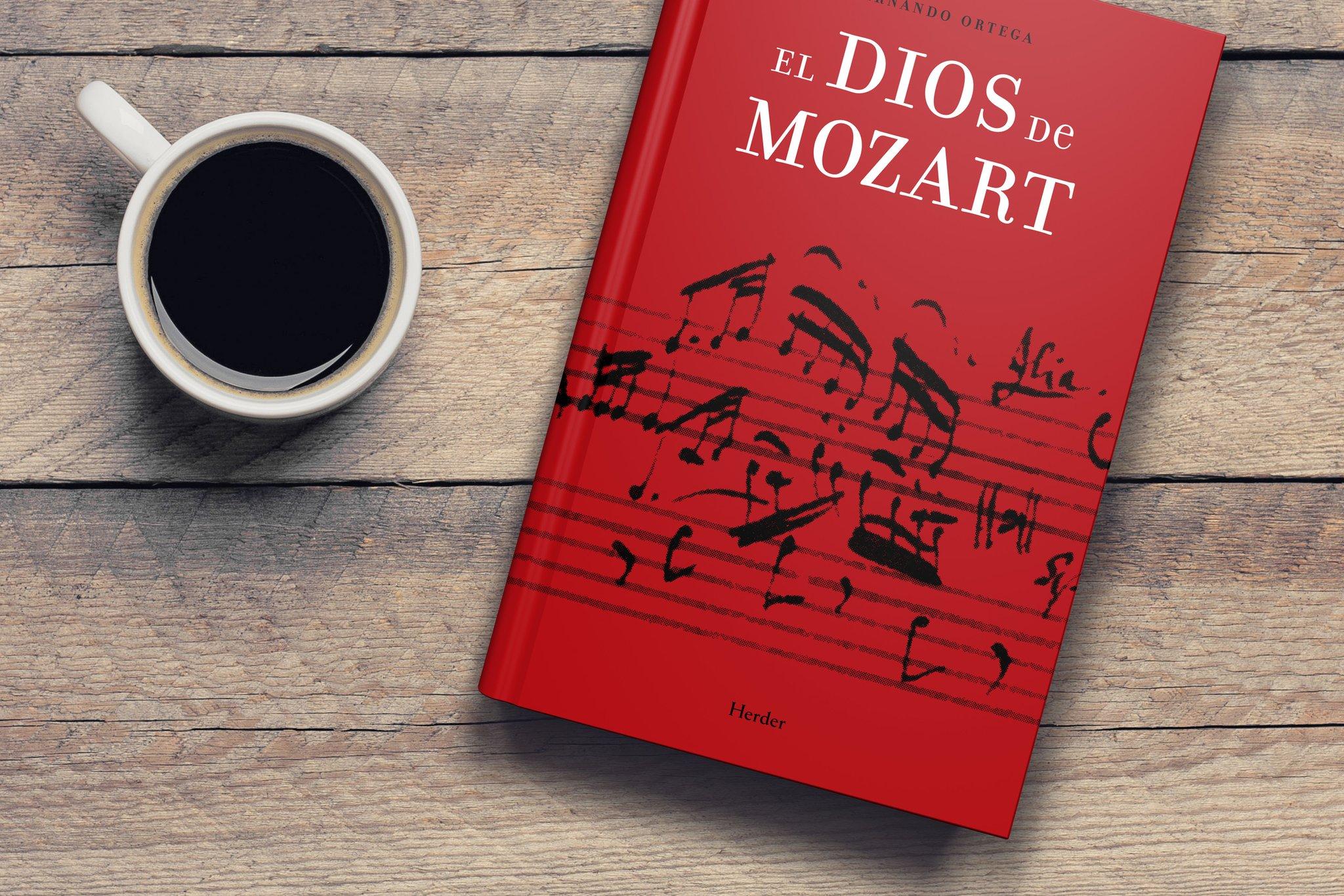 """Herder Editorial en Twitter: """"«El Dios de Mozart», de Fernando Ortega, es una original interpretación teológica de la música de #MOZART que permitirá al lector dar un nuevo sentido al pensamiento creador musical del compositor. Disponible en todas las ..."""