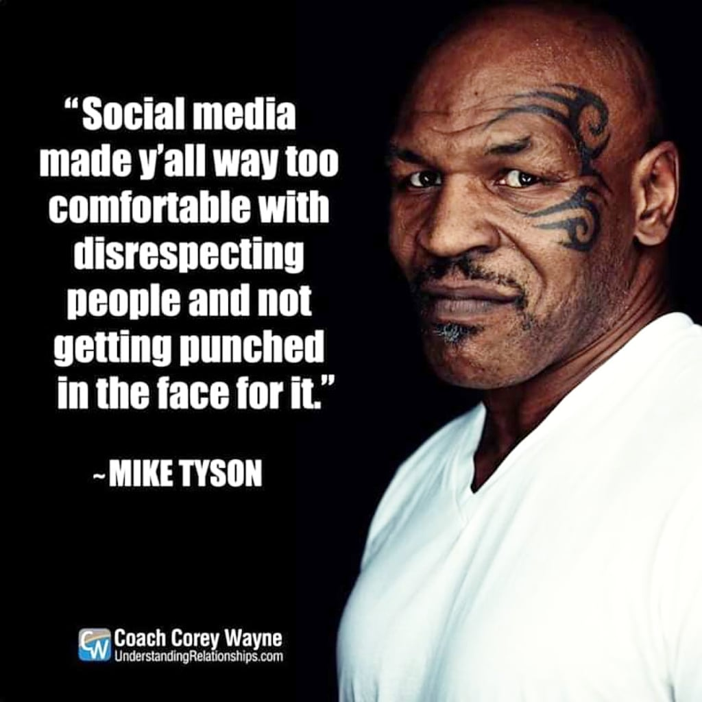 This is very common these days, if you can't say something to a person face to face, it's better not to say anything at all. #QuoteOfTheDay #QOTD #QuotesAndSayings #SocialMedia #CyberBullies #MikeTysonpic.twitter.com/mikuSus6d0