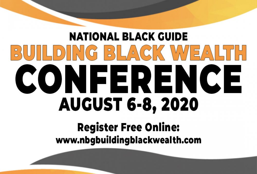 NationalBlackGuide's Building Wealth Through Entrepreneurship Virtual Conference  FREE REGISTRATION: http://www.nbgbuildingblackwealth.com  We've tapped several millionaire entrepreneurs and successful brands to share their road to entrepreneurship and how they've been able tpic.twitter.com/CB1LMd2V8f