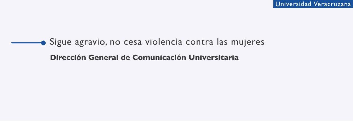 #ComunicadoUV Como cada 05 de mes, la UV dedica este comunicado a rechazar la violencia contra las mujeres en una coyuntura de emergencia como la que se está enfrentando México, en medio de la cual se requiere respeto, tolerancia y solidaridad.  Detalles: https://t.co/4vgaa7WOl1 https://t.co/P7TpenefNS